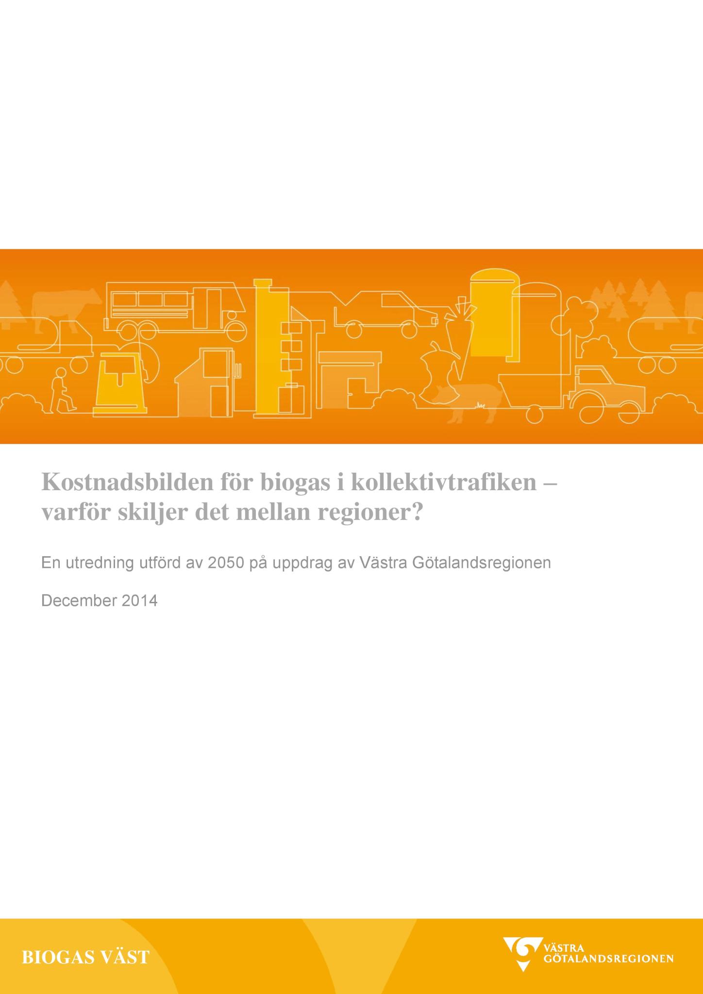 Kostnadsbilden för biogas i kollektivtrafiken – varför skiljer det mellan regioner?